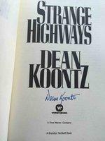 STRANGE HIGHWAYS. by Koontz, Dean.