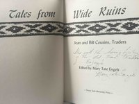 TALES FROM WIDE RUINS: Jean and Bill Cousins, Traders by Engels, Mary Tate, editor.