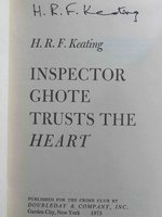 INSPECTOR GHOTE TRUSTS THE HEART. by Keating, H. R. F.