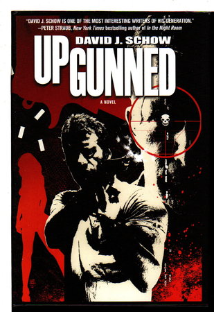 UPGUNNED. by Schow, David J.