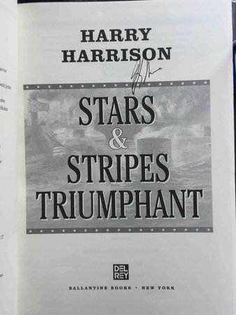 STARS & STRIPES TRIUMPHANT. by Harrison, Harry.