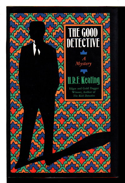 THE GOOD DETECTIVE. by Keating, H. R. F.