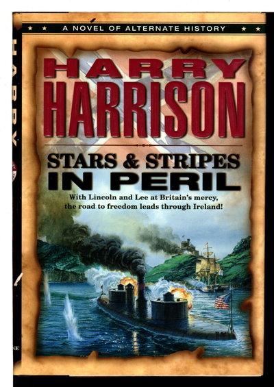 STARS & STRIPES IN PERIL. by Harrison, Harry.