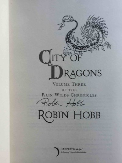 CITY OF DRAGONS: Volume Three of the Rain Wilds Chronicles. by Hobb, Robin