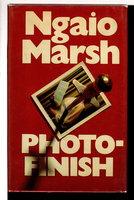 PHOTO-FINISH. by Marsh, Ngaio.