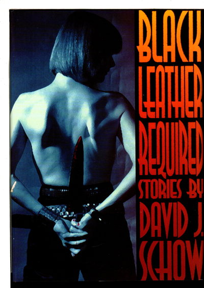 BLACK LEATHER REQUIRED by Schow, David