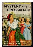 MYSTERY AT THE CROSSROADS: DANA GIRLS 16. by Keene, Carolyn .