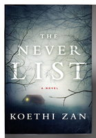 THE NEVER LIST. by Zan, Koethi.
