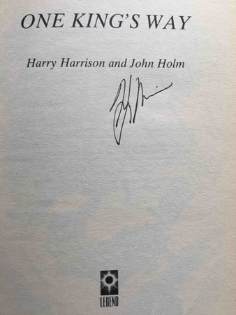 ONE KING'S WAY. by Harrison, Harry and John Holm.