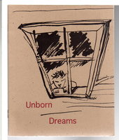 UNBORN DREAMS: Poems Written By Children in the Aftermath of the L.A. Riots May 1992. by Bell, Cassandra Sagan and Luis Kong, editors