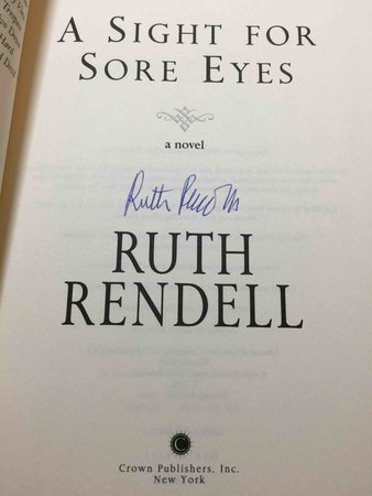 A SIGHT FOR SORE EYES. by Rendell, Ruth,