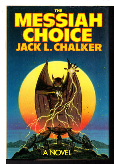 MESSIAH CHOICE. by Chalker, Jack L.