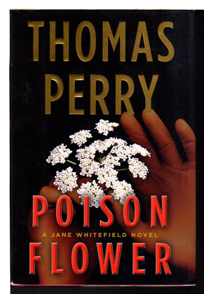 POISON FLOWER. by Perry, Thomas.