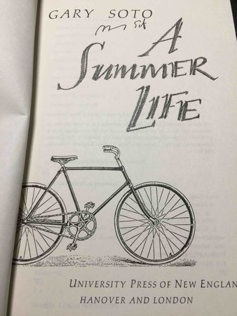 A SUMMER LIFE. by Soto, Gary.