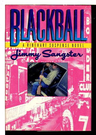 BLACKBALL. by Sangster, Jimmy.