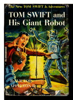 TOM SWIFT AND HIS GIANT ROBOT: Tom Swift, Jr series #4. by Appleton, Victor II.