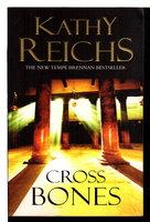 CROSS BONES. by Reichs, Kathy.