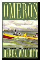 OMEROS by Walcott, Derek.