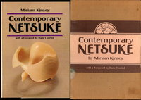 CONTEMPORARY NETSUKE. by Kinsey, Miriam.