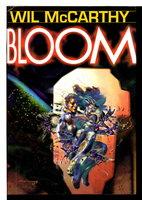BLOOM. by McCarthy, Wil.