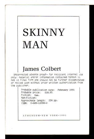 SKINNY MAN. by Colbert, James.