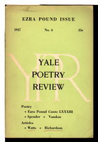 YALE POETRY REVIEW, Number 6, 1947: Ezra Pound Issue. by Pound, Ezra; Stephen Spender and others, contributors.