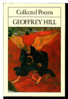 COLLECTED POEMS. by Hill, Geoffrey.