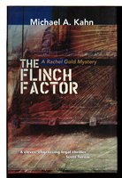 THE FLINCH FACTOR: A Rachel Gold Mystery. by Kahn, Michael.