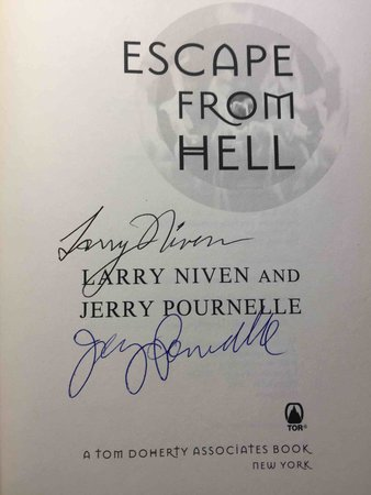 ESCAPE FROM HELL. by Niven, Larry and Jerry Pournelle.