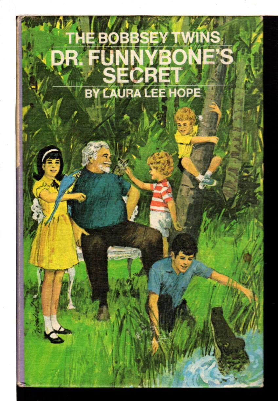HOPE, LAURA LEE. - THE BOBBSEY TWINS: DR. FUNNYBONE'S SECRET, #65.
