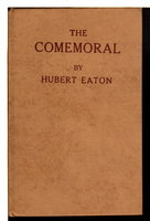 THE COMEMORAL: The Cemetery of the Future. by Eaton, Hubert.