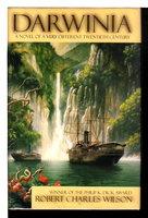 DARWINIA. by Wilson, Robert Charles.