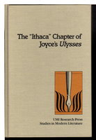 "THE ""ITHACA"" CHAPTER OF JOYCE'S ULYSSES. Studies in Modern Literature, #27. by [Joyce, James] Madtes, Richard E."