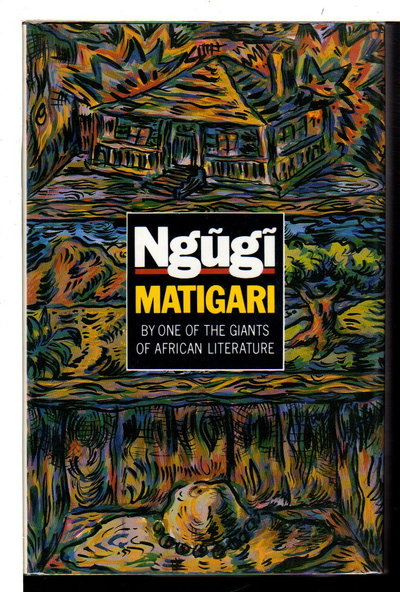 MATIGARI. by Ngugi Wa Thiong'o,