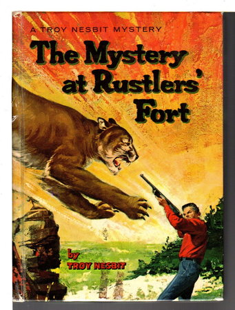 THE MYSTERY AT RUSTLER'S FORT. by Nesbit, Troy, (pseudonym for Franklin Folsom, 1907-1995)