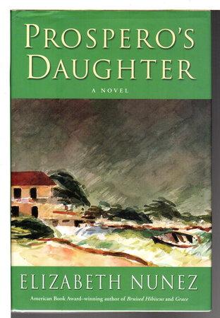PROSPERO'S DAUGHTER. by Nunez, Elizabeth.