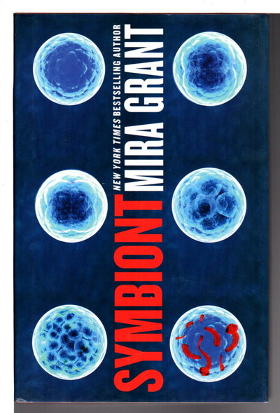SYMBIONT: Parasitology Book 2. by Mira Grant (pseudonym of Seanan McGuire)