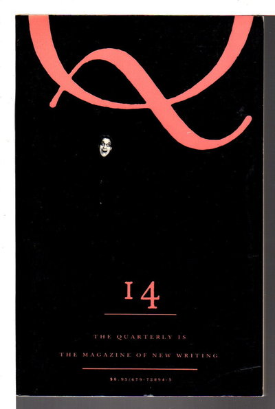 THE QUARTERLY 14: The Magazine of New Writing, Summer 1990. by Lish, Gordon, editor.(Bass, Rick and Paulette Jiles, signed)