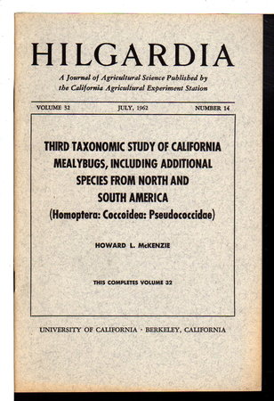 """""""Third Taxonomic Study of California Mealybugs, Including Additional Specimens from North and South America"""" in HILGARDIA: A Journal of Agricultural Science Published by the California Agricultural Experiment Station; Volume 32, Number 14, July 1962. by McKenzie, Howard L.."""