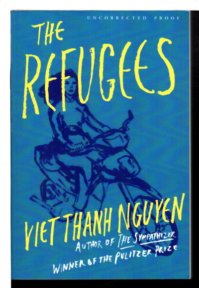 THE REFUGEES by Nguyen, Viet Thanh.