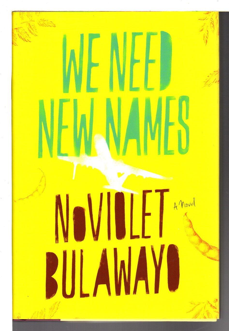 BULAWAYO, NOVIOLET. - WE NEED NEW NAMES.