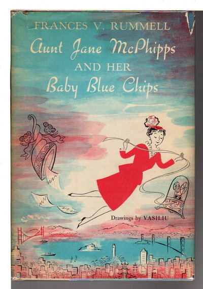 AUNT JANE MCPHIPPS AND HER BABY BLUE CHIPS. by Rummell, Frances V. aka Diana Frederics (1907-1969)