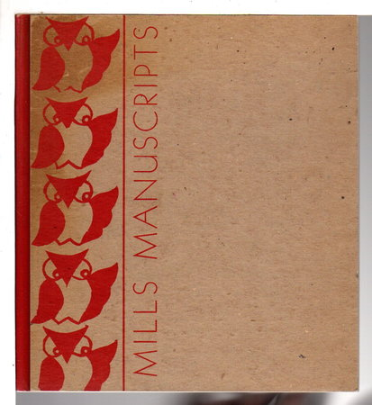 MILLS MANUSCRIPTS: Spring 1941. by McClintic, Winona, Betty Gips and Members of the English Club, editors.