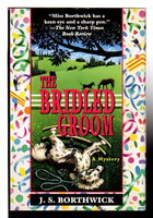 THE BRIDLED GROOM. by Borthwick, J.S.