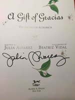 A GIFT OF GRACIAS: The Legend of Altagracia by Alvarez, Julia; Beatriz Vidal, illustrator.