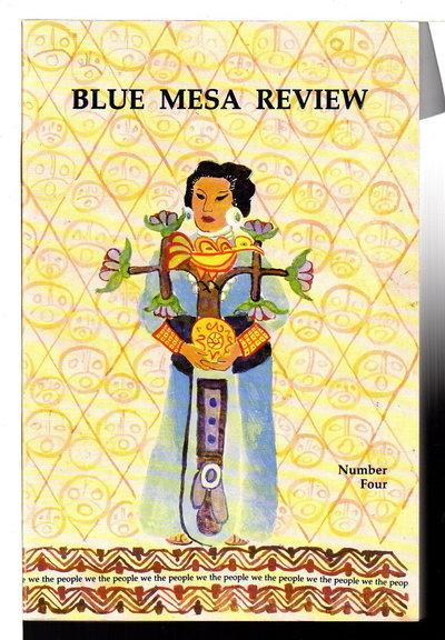 BLUE MESA REVIEW: Number Four (4): Spring 1992. by Anaya, Rudolfo A., editor; Luis Urrea Dashiell and Floyd Salas, signed.