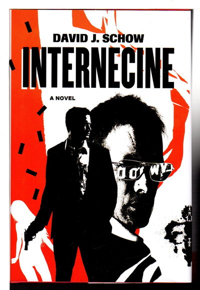 INTERNECINE. by Schow, David J.