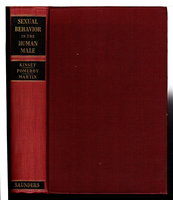 SEXUAL BEHAVIOR IN THE HUMAN MALE. by Kinsey, Alfred C; Wardell B. Pomeroy and Clyde E. Martin.