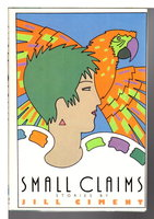 SMALL CLAIMS. by Ciment, Jill.