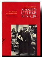 THE PAPERS OF MARTIN LUTHER KING, JR. : Volume IV:  Symbol of the Movement,  January 1957 - December 1958. by King, Martin Luther, Jr, (1929-1968.) Clayborne Carson, Virginia Shadron, Susan Carson, Adrienne Clay and Kieran Taylor,  editors.